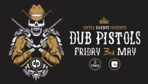 03.05 Dub Pistols (Full Band) | Tres Club