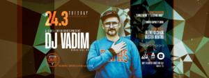 24.3 DJ Vadim [Limited Capacity Show] | Crust